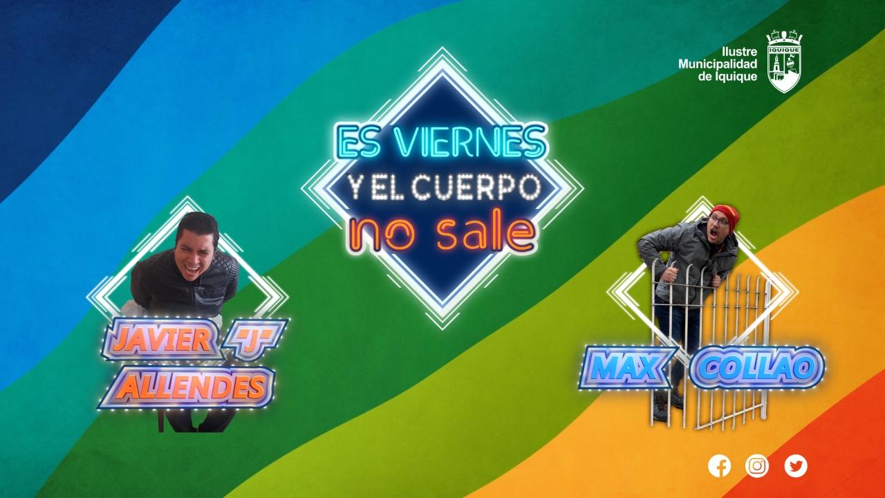 """""""Es Viernes y el Cuerpo No Sale"""""""